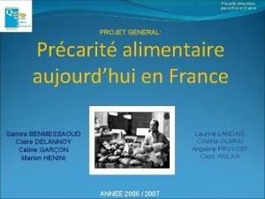 Prcarit alimentaire aujourdhui en France PROJET GENERAL Prcarit