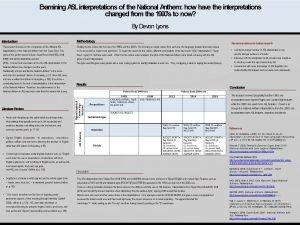 Examining ASL interpretations of the National Anthem how
