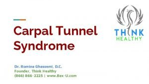 Carpal Tunnel Syndrome Dr Romina Ghassemi D C