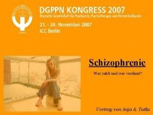 Schizophrenie Wer zahlt und wer verdient Vortrag von