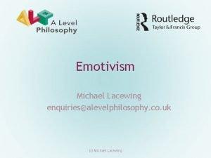 Emotivism Michael Lacewing enquiriesalevelphilosophy co uk c Michael