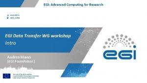 EGI Advanced Computing for Research www egi eu
