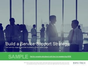 Build a Service Support Strategy Get service support