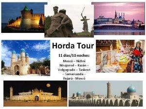 Horda Tour 11 dias10 noches Mosc Nizhni Nvgorod