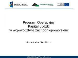 Program Operacyjny Kapita Ludzki w wojewdztwie zachodniopomorskim Szczecin