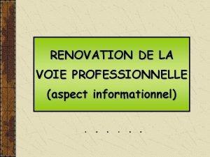 RENOVATION DE LA VOIE PROFESSIONNELLE aspect informationnel Rfrences