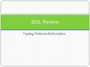 SOL Review Trading PatternsReformation Major Trading Patterns Silk