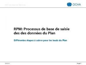 HPC INFORMATION SERVICES OCHA RPM Processus de base