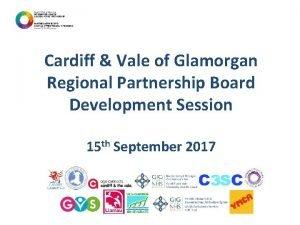 Cardiff Vale of Glamorgan Regional Partnership Board Development