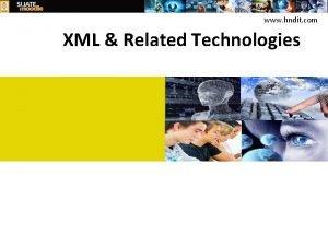 www hndit com XML Related Technologies www hndit