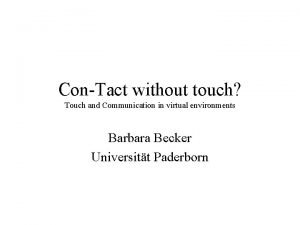 ConTact without touch Touch and Communication in virtual