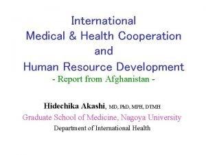 International Medical Health Cooperation and Human Resource Development