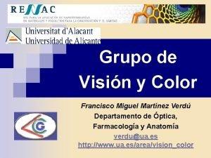Grupo de Visin y Color Francisco Miguel Martnez