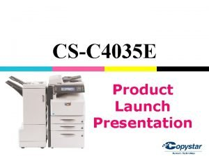 CSC 4035 E Product Launch Presentation Product Overview