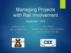 Managing Projects with Rail Involvement September 7 2016