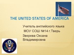LISTEN REPEAT THE NAMES The United States of
