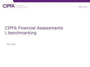 cipfa org uk CIPFA Financial Assessments benchmarking May
