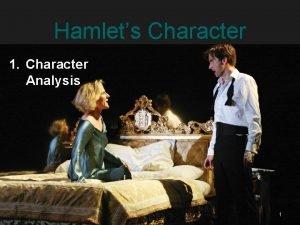 Hamlets Character 1 Character Analysis 1 Character Hamlet