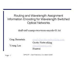 Routing and Wavelength Assignment Information Encoding for Wavelength