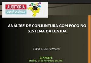 ANLISE DE CONJUNTURA COM FOCO NO SISTEMA DA