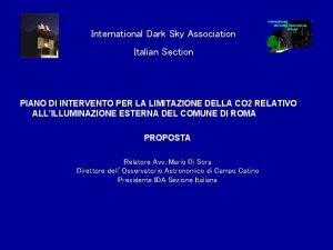 International Dark Sky Association Italian Section PIANO DI