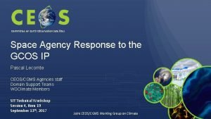 Committee on Earth Observation Satellites Space Agency Response