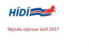 Skrsla stjrnar ri 2017 Aalfundur 2017 10 janar