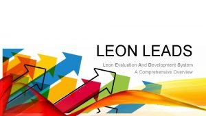LEON LEADS Leon Evaluation And Development System A