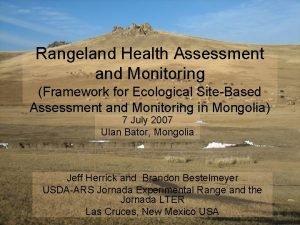 Rangeland Health Assessment and Monitoring Framework for Ecological