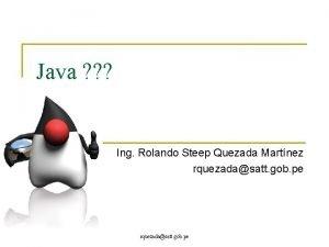 Java Ing Rolando Steep Quezada Martnez rquezadasatt gob