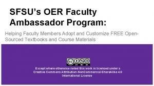 SFSUs OER Faculty Ambassador Program Helping Faculty Members