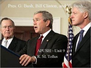 Pres G Bush Bill Clinton and W Bush