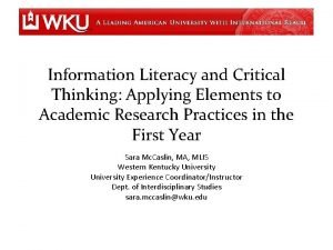 Information Literacy and Critical Thinking Applying Elements to