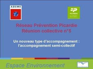 Rseau Prvention Picardie Runion collective n 5 Un