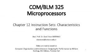 COMBLM 325 Microprocessors Chapter 12 Instruction Sets Characteristics