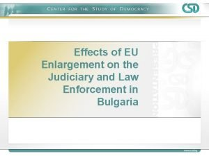 Effects of EU Enlargement on the Judiciary and