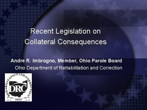 Recent Legislation on Collateral Consequences Andre R Imbrogno