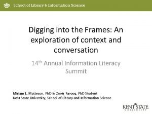 Digging into the Frames An exploration of context