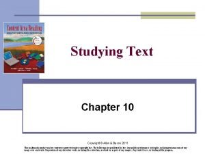 Studying Text Chapter 10 Copyright Allyn Bacon 2011
