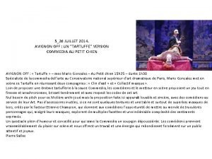 526 JUILLET 2014 AVIGNON OFF UN TARTUFFE VERSION
