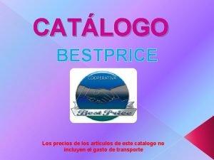 CATLOGO BESTPRICE Los precios de los artculos de