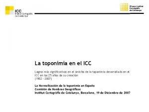 La toponimia en el ICC Logros ms significativos