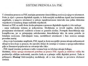 SISTEMI PRENOSA SA FSK U sistemima prenosa sa