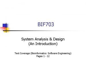 BIF 703 System Analysis Design An Introduction Text