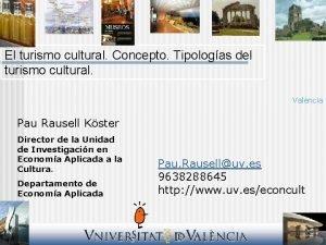 El turismo cultural Concepto Tipologas del turismo cultural