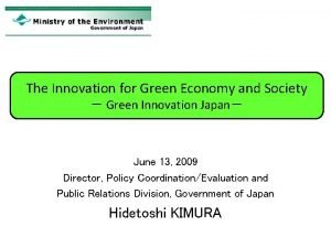 The Innovation for Green Economy and Society Green