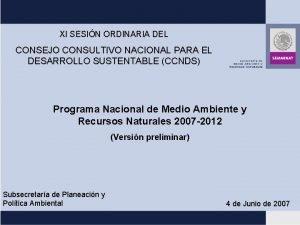 XI SESIN ORDINARIA DEL CONSEJO CONSULTIVO NACIONAL PARA