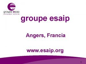 groupe esaip Angers Francia groupe www esaip org
