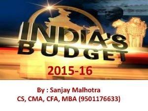 2015 16 By Sanjay Malhotra CS CMA CFA
