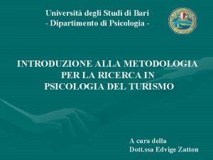 Universit degli Studi di Bari Dipartimento di Psicologia